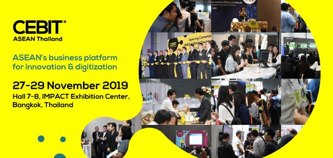 CEBIT ASEAN Thailand 2019 เวทีทางธุรกิจด้านไอทีและดิจิทัล เพื่อ SMEs ที่ครบครันที่สุด