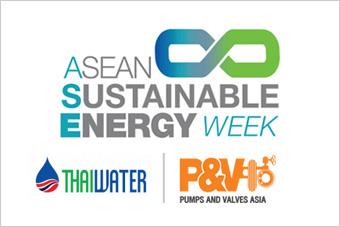 ASEAN Sustainable Energy Week , Thai Water Expo, Pumps & Valves